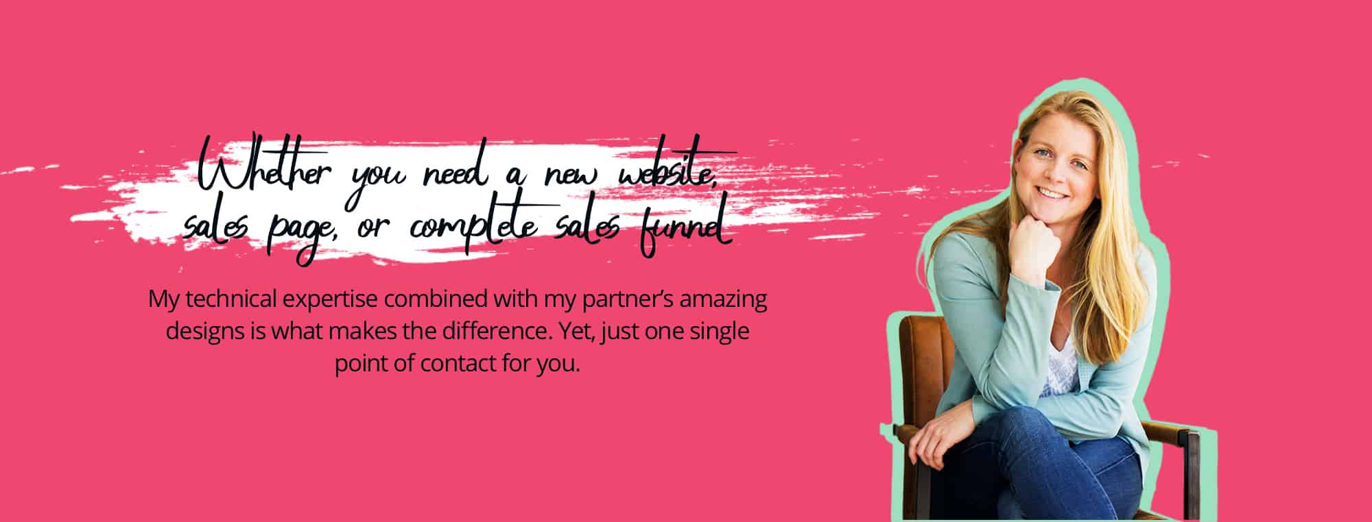 Whether you need a new website, sales page, or complete sales funnel