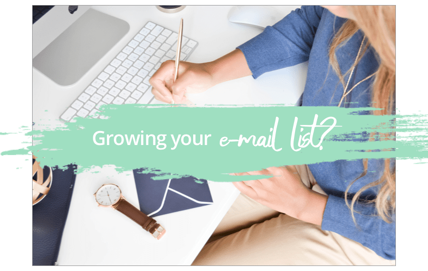 Growing your e-mail list